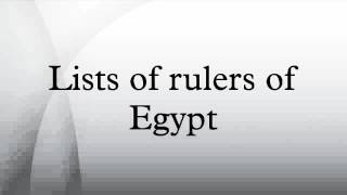 Lists of rulers of Egypt