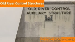 Old River Control Structures--Phenomenon Explained
