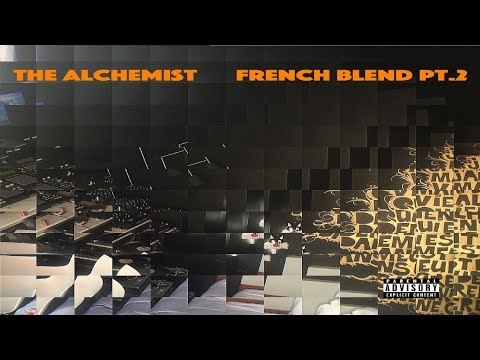 The Alchemist - French Blends Pt​. 2 - [Full BeatTape] (2017)
