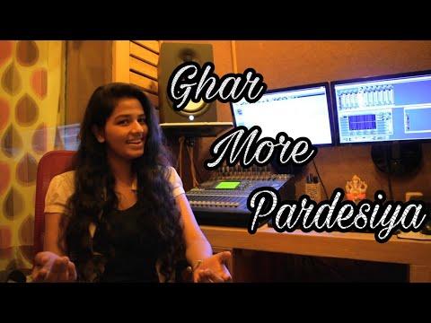 Ghar More Pardesiya - Kalank | Pritam | Shreya , Vaishali | Cover By Gul Saxena