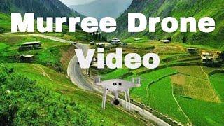 Murree Pakistan Drone Video life hd Beautiful Scene مری