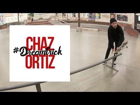 Chaz Ortiz's #DreamTrick