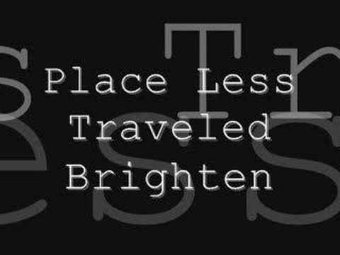Brighten - Place Less Traveled
