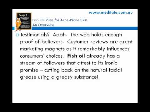 Fish Oil Rubs for Acne Prone Skin - An Overview
