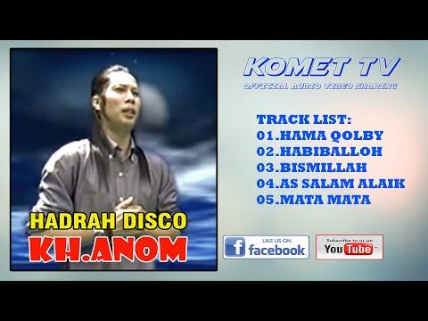 Download  HADRAH DISCO - KH. ANOM Gratis, download lagu terbaru