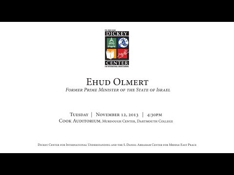 Dickey Center at Dartmouth - Ehud Olmert: Former Prime Minister of the State of Israel