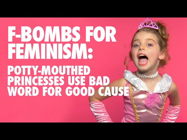 Potty-Mouthed Princesses Drop F-Bombs for Feminism by FCKH8.com