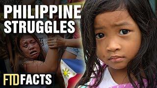 5 Unfortunate Struggles of The Philippines