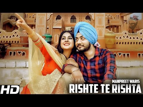RISHTE TE RISHTA | MANPREET WARIS | Latest Punjabi Video Download