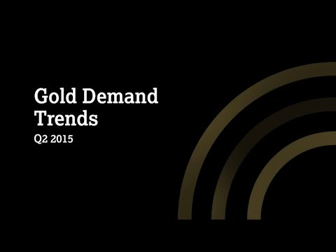 Gold Demand Trends Q2 2015