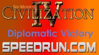 Sid Meier's Civilization IV Diplomatic Victory Speedrun in 4:04.36 [Former World Record]
