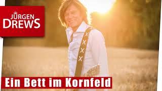 Ein Bett im Kornfeld - Jürgen Drews    Das Original!