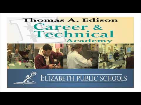 Thomas A. Edison Career and Technnical Academy