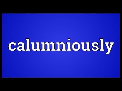 Header of calumniously