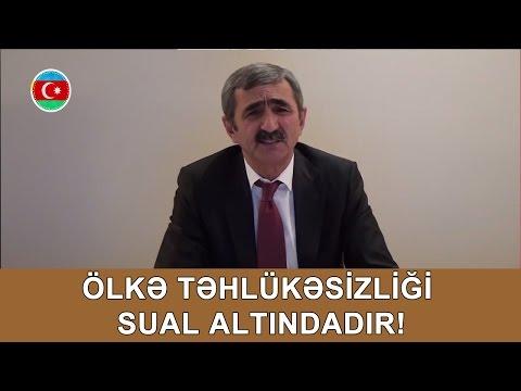 Aslan İsmayılov: Ölkə Təhlükəsizliği Sual Altındadır! #312