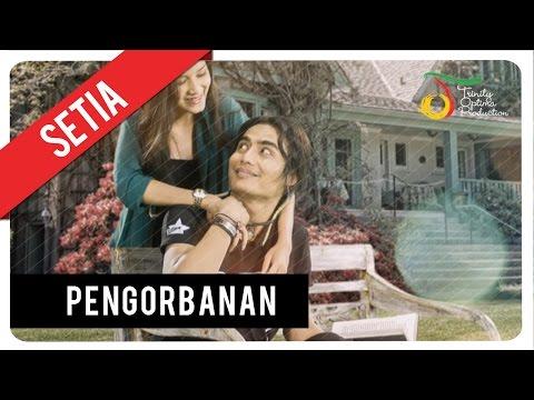 Setia Band - Pengorbanan | Official Video Clip video