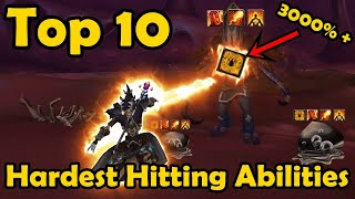 Top 10 Hardest Hitting Abilities in WoW's History (World of Warcraft)