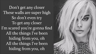 Bebe Rexha ~ Don't Get Any Closer ~ Lyrics