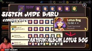 Sistem Combine Jade Baru & Cara Aktifasi Album Lotus BOG !!! Dragon Nest M