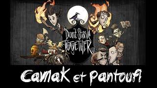 [Replay] Don't Starve Together : CaMaK et Pantoufl #1