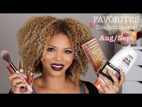 August/September Favorites & Disappointments    MakeupbyDenise