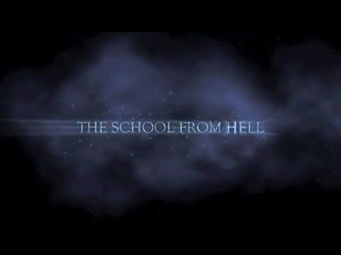 The School From Hell