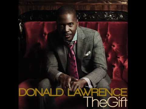 Donald Lawrence & Co. - The Gift (audio Only) video