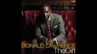 Donald Lawrence & Co. - The Gift (AUDIO ONLY)