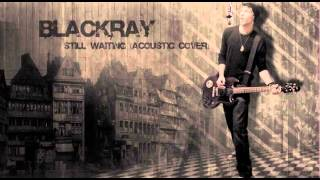 Download Sum 41 - Still Waiting (Blackray Acoustic Cover 2013) 3Gp Mp4
