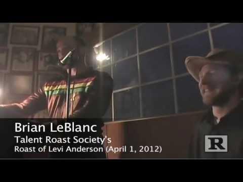 Brian LeBlanc Roasts Levi Anderson - UNCENSORED