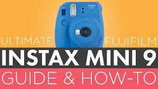 Ultimate Fujifilm Instax Mini 9 Guide