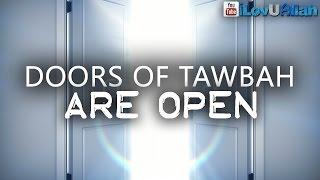 Doors Of Tawbah Are Open| Short Emotional Reminder