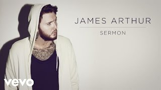James Arthur - Sermon ft. Shotty Horroh (Official Audio)