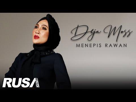 Download Deja Moss - Menepis Rawan   Mp4 baru