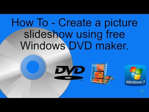 Windows 7 - Picture slideshow maker using free DVD maker