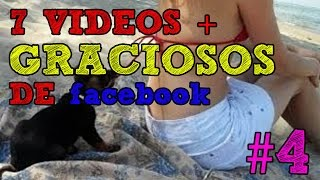 7 VIDEOS MAS GRACIOSOS DE FACEBOOK #4