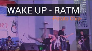 Download Lagu RATM -Wake up by potato chip band Gratis STAFABAND