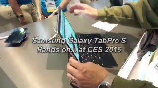 Samsung Galaxy TabPro S Hands On At CES 2016 full Windows 10