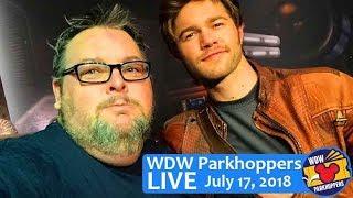 Walt Disney World News - Parkhoppers LIVE - July 17, 2018