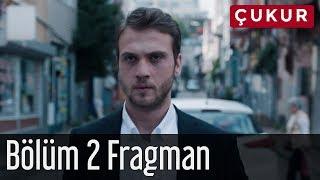 Çukur 2. Bölüm Fragman