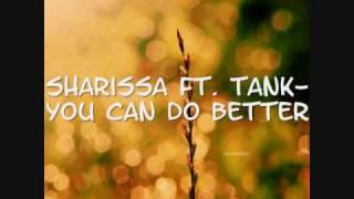 Watch Sharissa You Can Do Better video