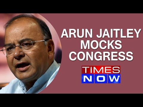 Arun Jaitley mocks Congress