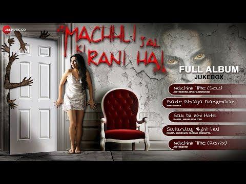Machhli Jal Ki Rani Hai Full Songs | Mjkrh Jukebox | Bhanu, Swara, Murli & Reema video