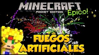 FUEGOS ARTIFICIALES EN MINECRAFT PE 1.0 - ADDONS POCKET EDITION