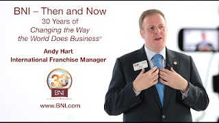 BNI® Executive Andy Hart Reveals His Perspective on What BNI Truly Is
