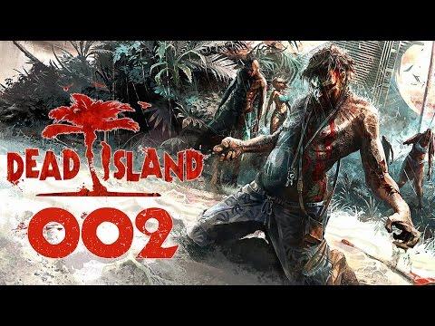 Dead Island Deutsch Gameplay [002] Der Leuchtturm | Let's Play Dead Island Definitive Edition