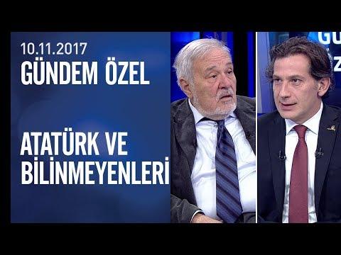 İlber Ortaylı, Atatürk ve bilinmeyenleri anlattı - Gündem Özel 10.11.2017 Cuma