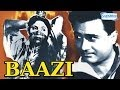 Baazi   Hindi Full Movie   Dev Anand   Geeta Bali   Kalpana Kartik