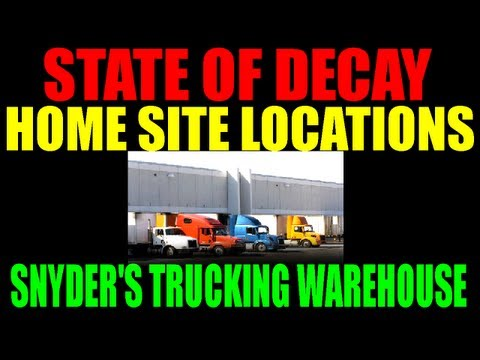 State Of Decay Potential Home Site Locations | Snyder's Trucking Warehouse | Complete Guide (HD)
