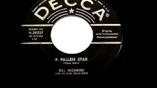 Watch Bill Monroe A Fallen Star video